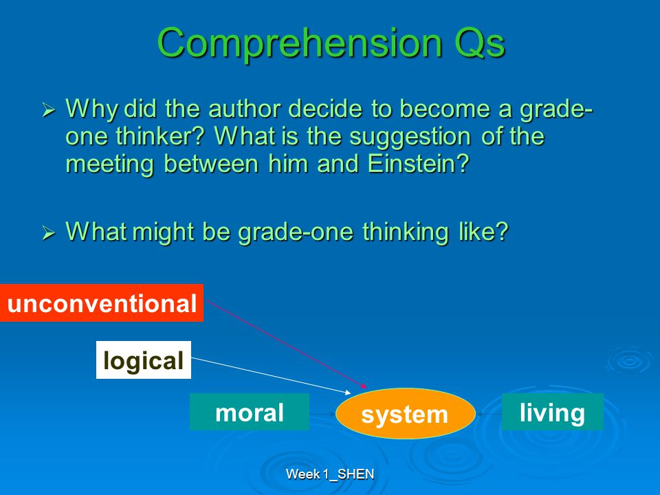 Week 1_SHEN  Why did the author decide to become a grade- one thinker.