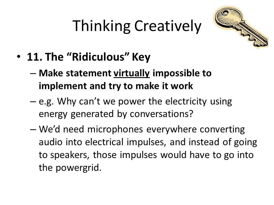Thinking Creatively 11.