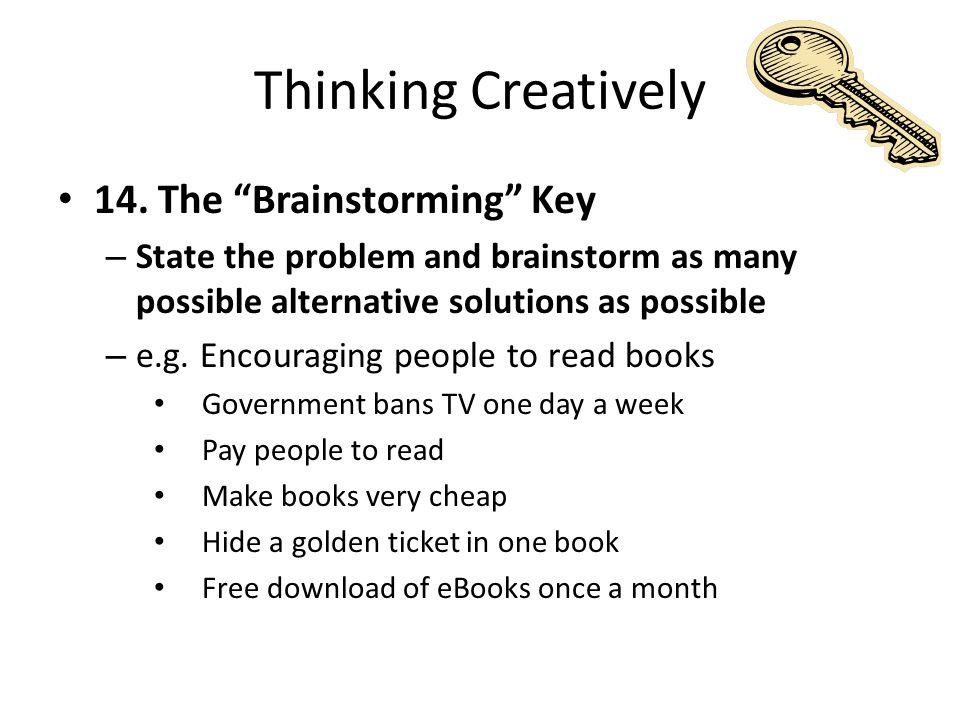 Thinking Creatively 14.