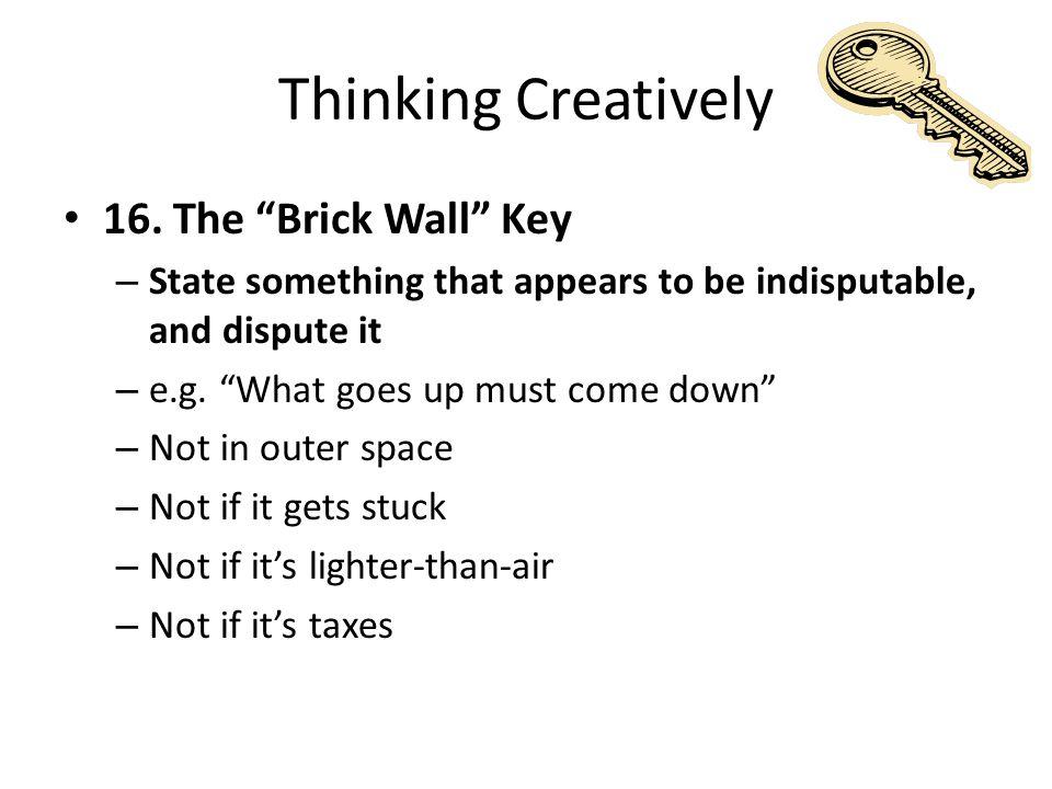 Thinking Creatively 16.
