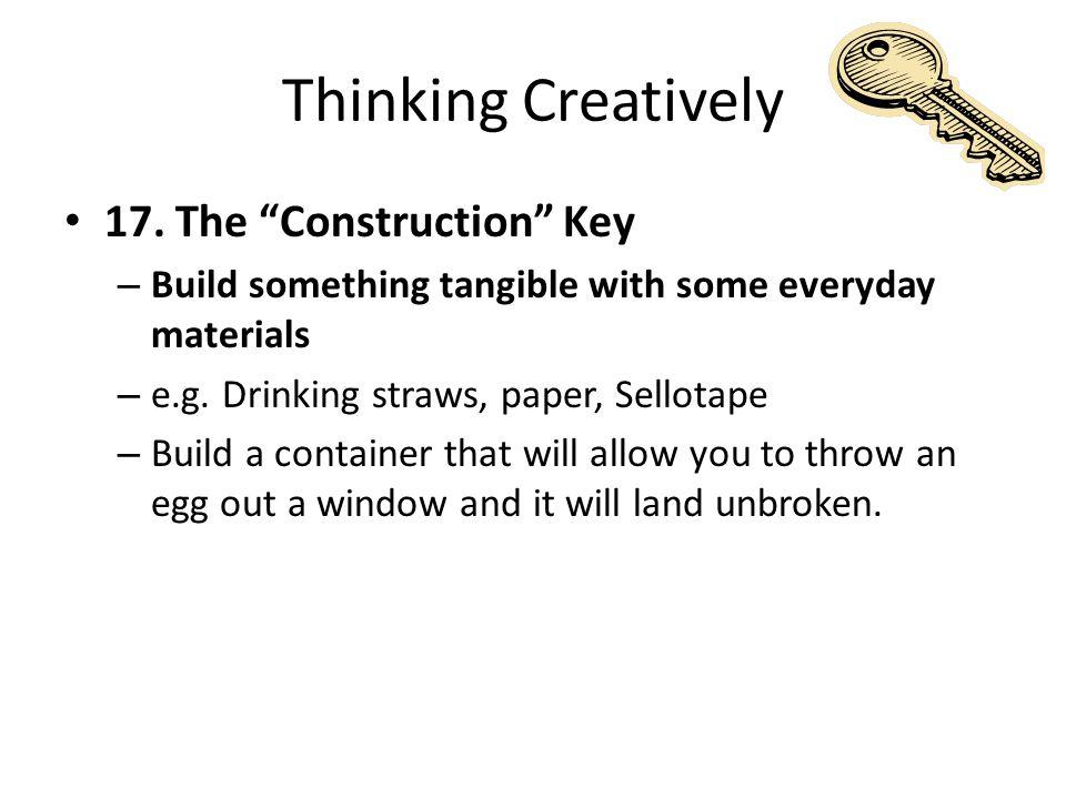 Thinking Creatively 17.