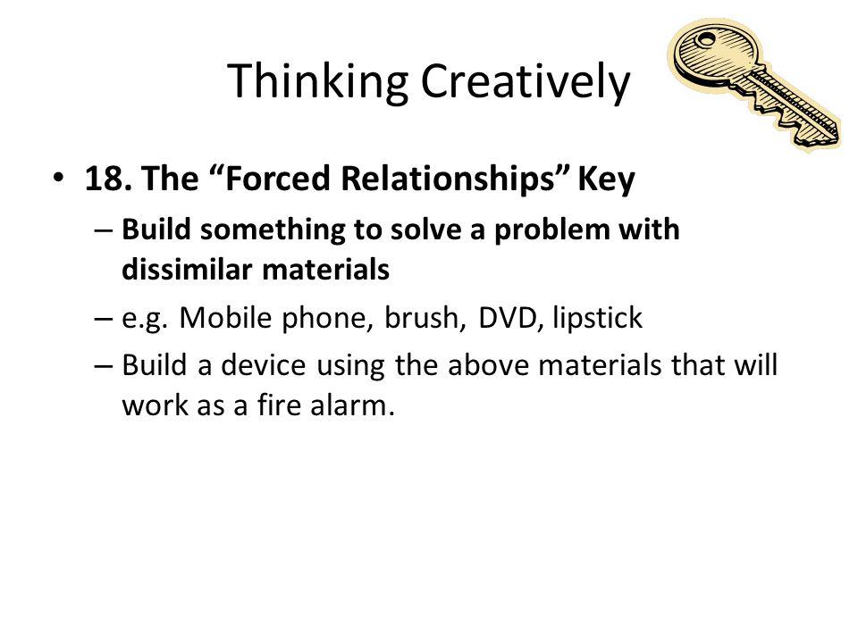 Thinking Creatively 18.