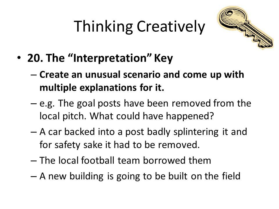 Thinking Creatively 20.