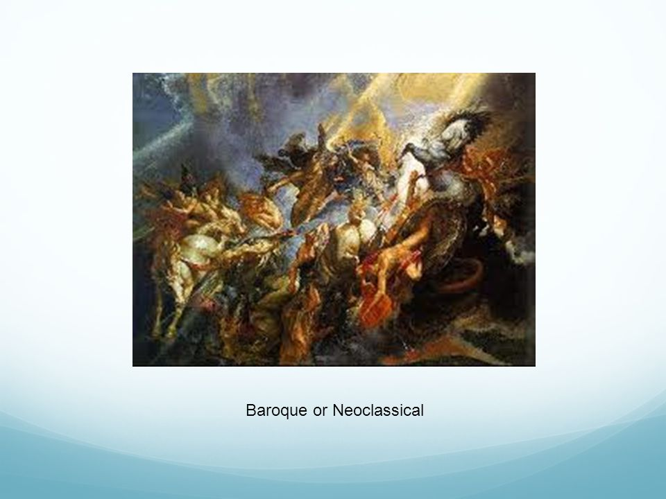 Baroque or Neoclassical