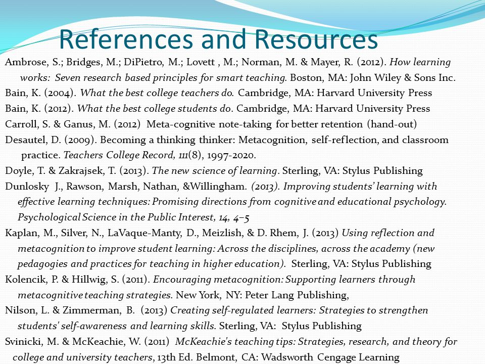 References and Resources Ambrose, S.; Bridges, M.; DiPietro, M.; Lovett, M.; Norman, M.