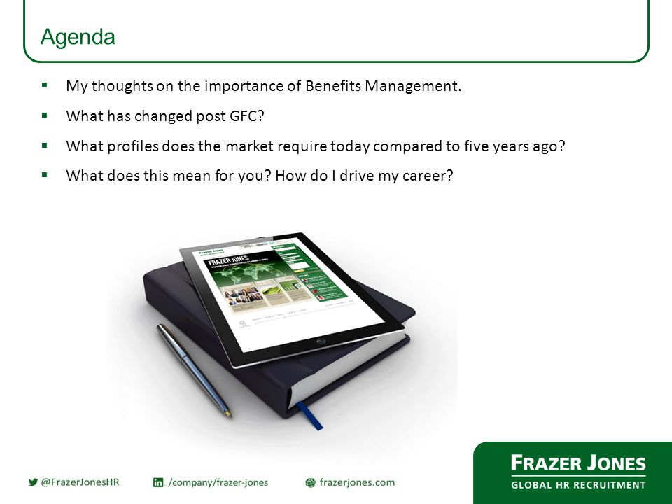 Agenda  My thoughts on the importance of Benefits Management.