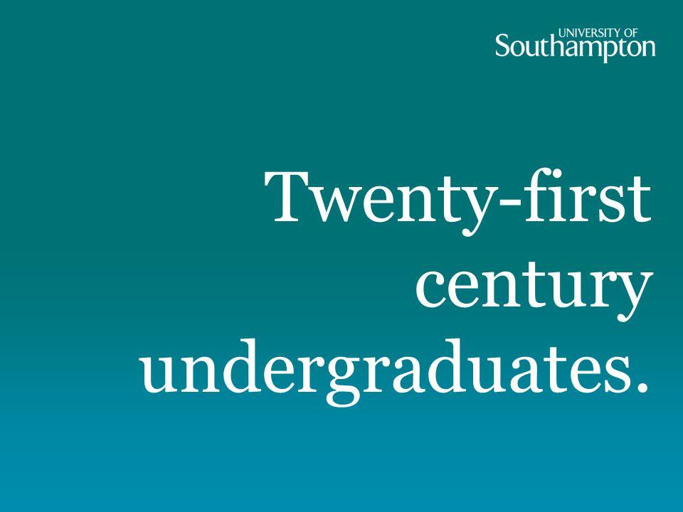 Twenty-first century undergraduates.