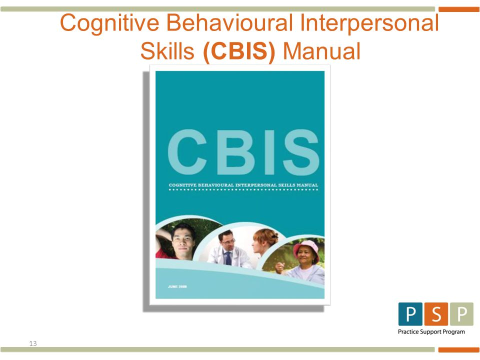 13 Cognitive Behavioural Interpersonal Skills (CBIS) Manual