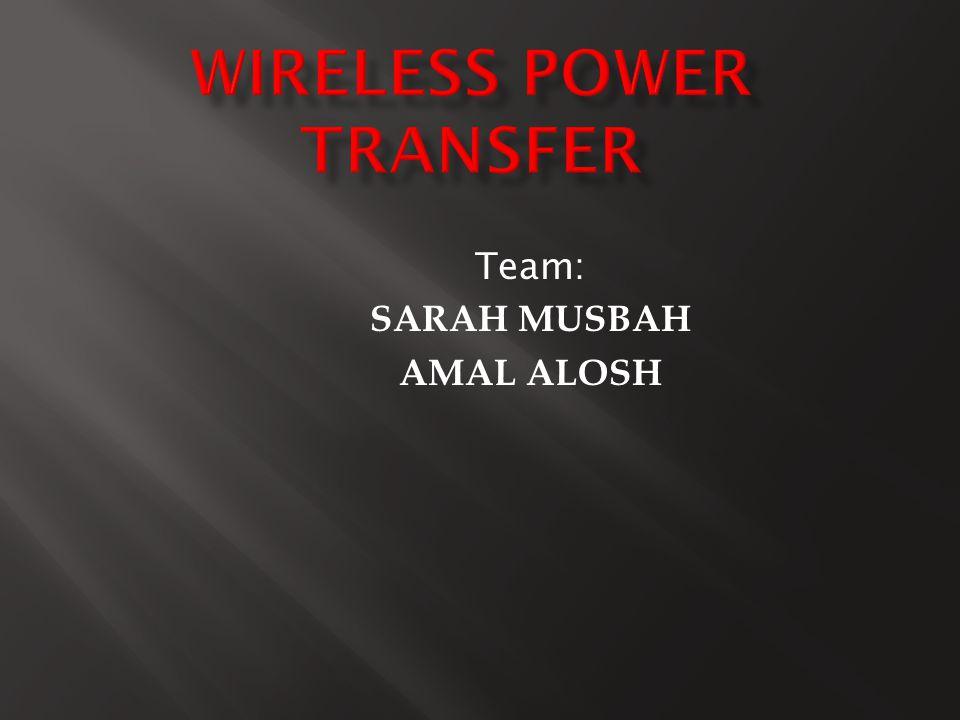 Team: SARAH MUSBAH AMAL ALOSH