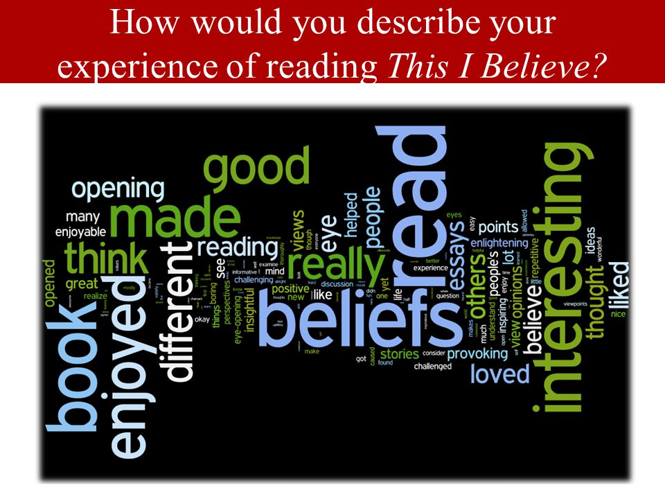 LOUISVILLE.EDU Beliefs are grounded in action (or practice), otherwise they are merely opinions Well-cultivated critical thinker vs naïve thinker Why might it be difficult for students (or anyone) to state their beliefs?