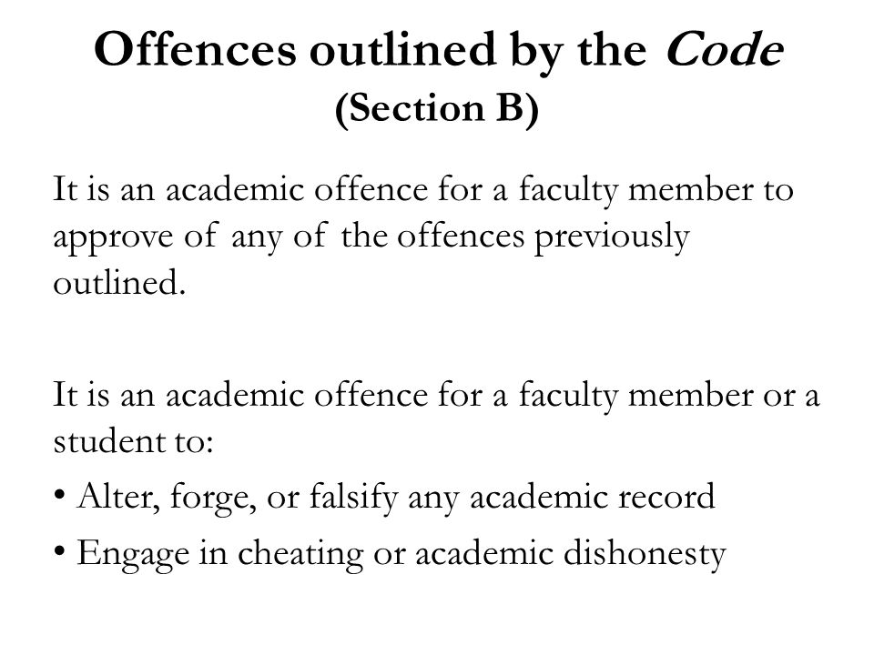 Penalties outlined by the Code (Section C & Appendix C) 0 on the assignment (only for assignments worth 10% or less of the final grade) Reduction of the final grade 0 as the final grade in the course Denial of privileges to use U of T facilities Offence recorded on academic transcript Suspension Expulsion Degree revoked
