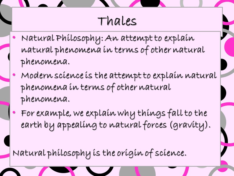 "Thales argument that water is the basic substance is not so strange. We think that ""atoms"" are the basic constituents of material things. We think tha"