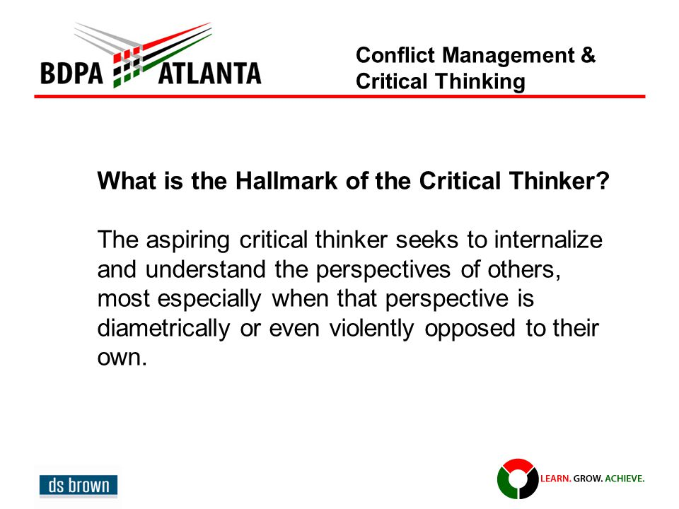 What is the Hallmark of the Critical Thinker.