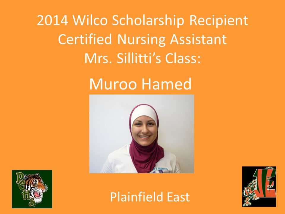 2014 Wilco Scholarship Recipient Certified Nursing Assistant Mrs.