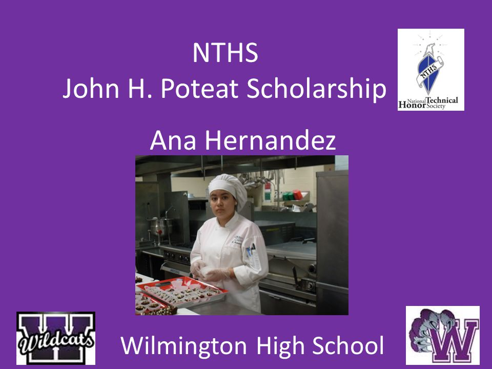 NTHS John H. Poteat Scholarship Ana Hernandez Wilmington High School