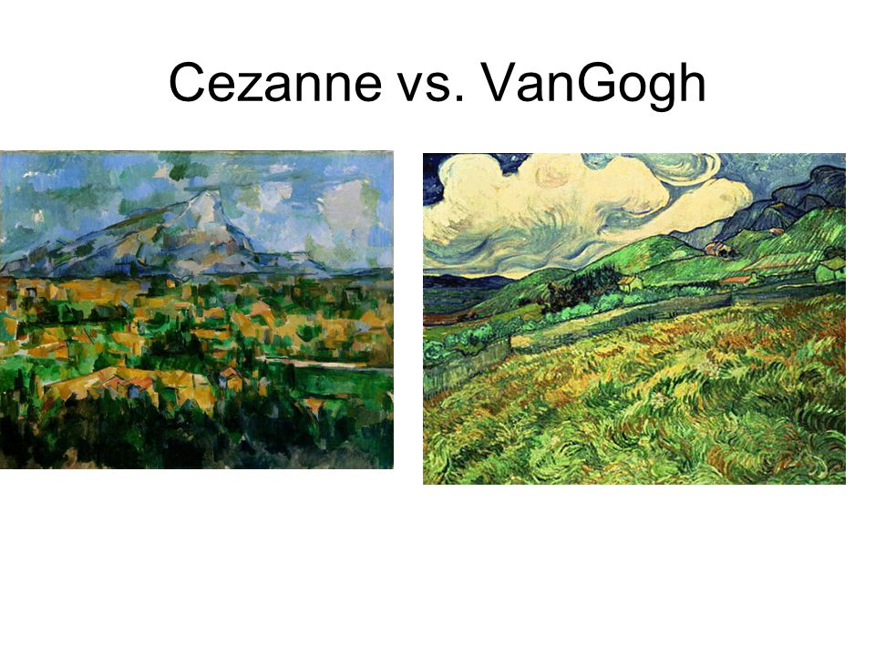 Cezanne vs. VanGogh