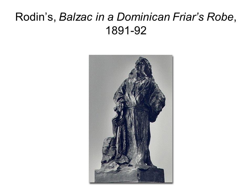 Rodin's, Balzac in a Dominican Friar's Robe, 1891-92