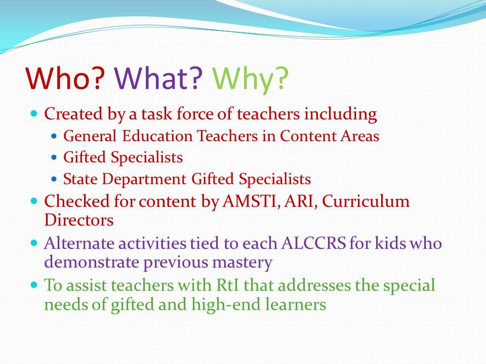 Look for evidence of these special needs of gifted learners as you evaluate each lesson.