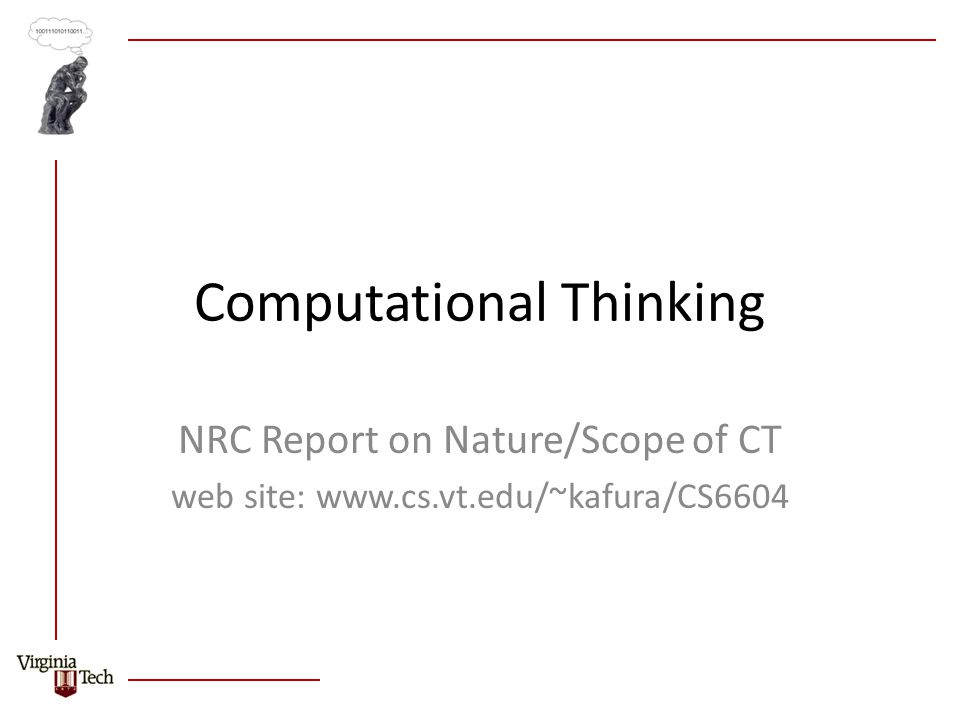 Computational Thinking NRC Report on Nature/Scope of CT web site: