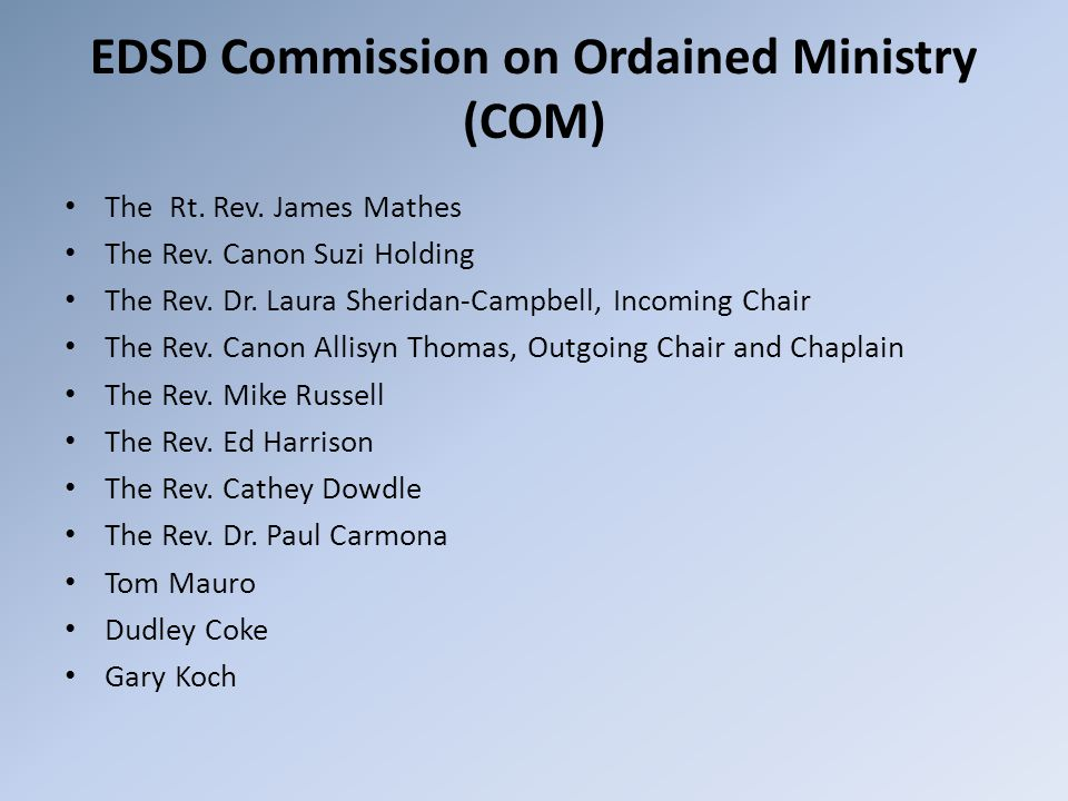 EDSD Commission on Ordained Ministry (COM) The Rt.