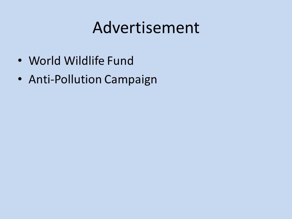 Advertisement World Wildlife Fund Anti-Pollution Campaign