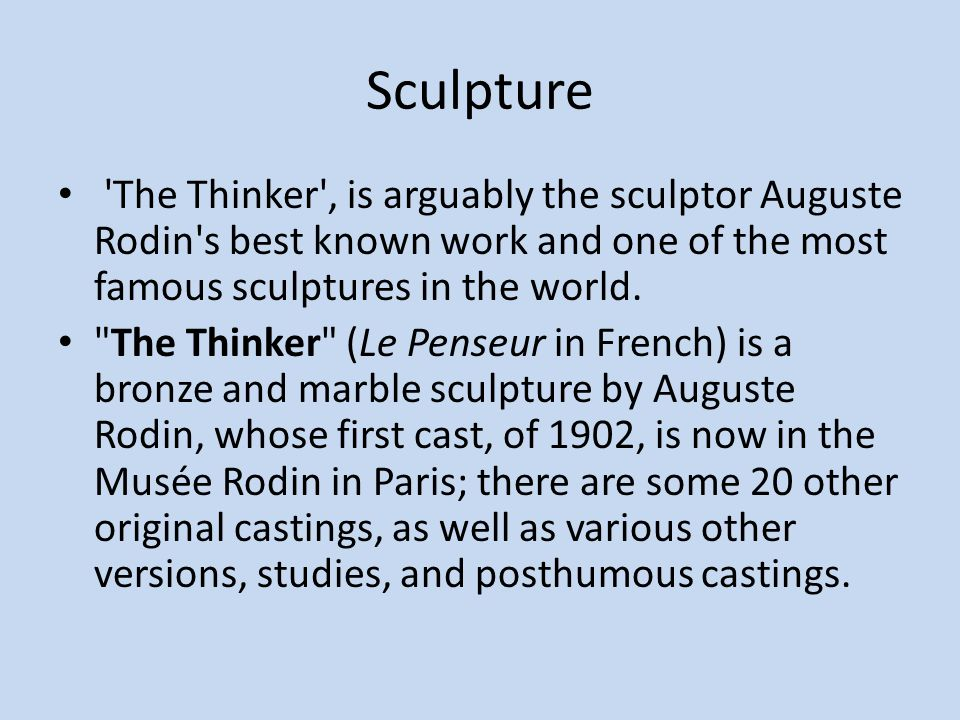Sculpture 'The Thinker', is arguably the sculptor Auguste Rodin's best known work and one of the most famous sculptures in the world.