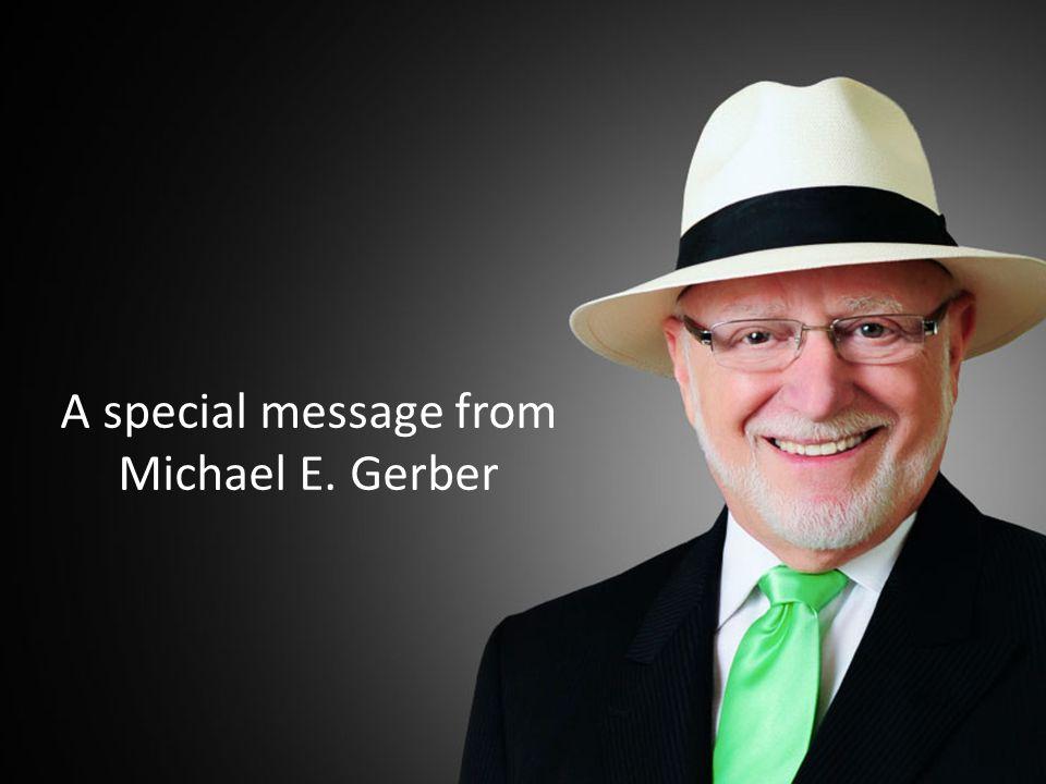 © 2015 Michael E. Gerber Companies.