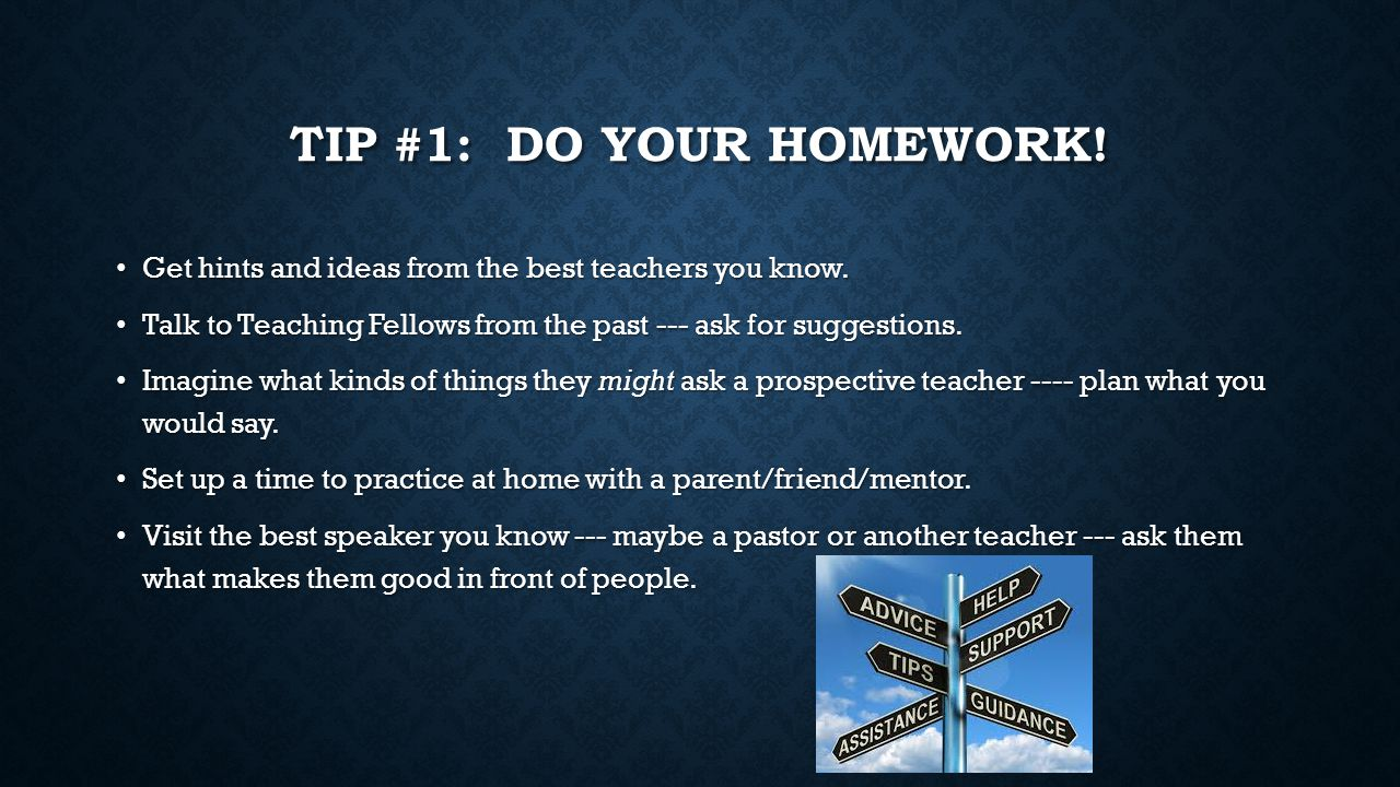 TIP #2: LOOK SHARP/PROFESSIONAL.Think like a teacher when planning your outfit.