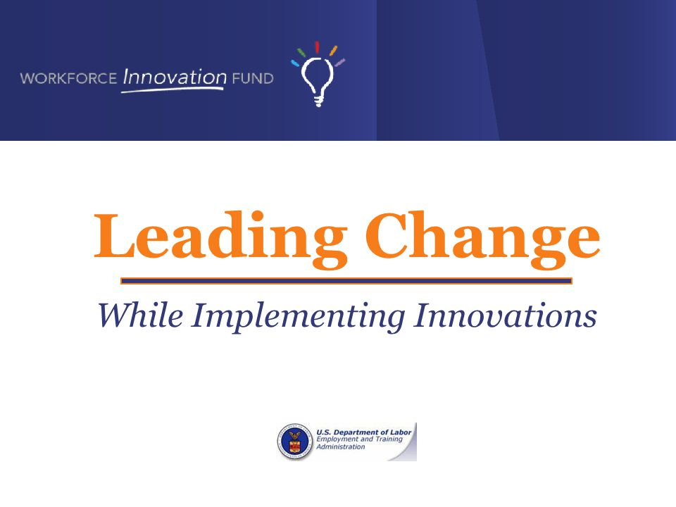 Leading Change While Implementing Innovations