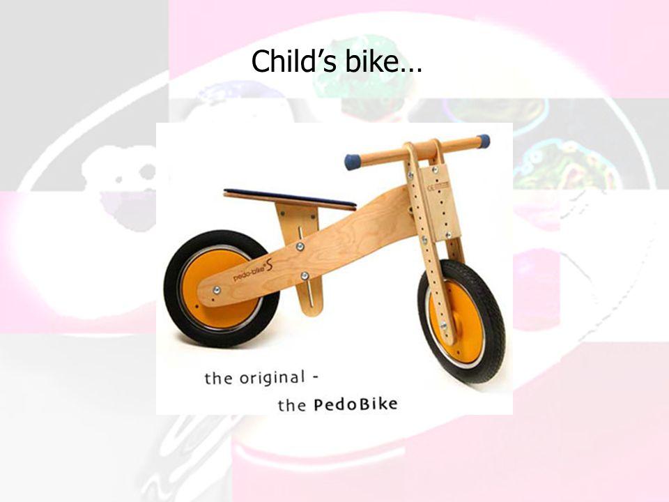 Child's bike…