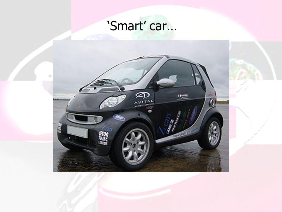 'Smart' car…