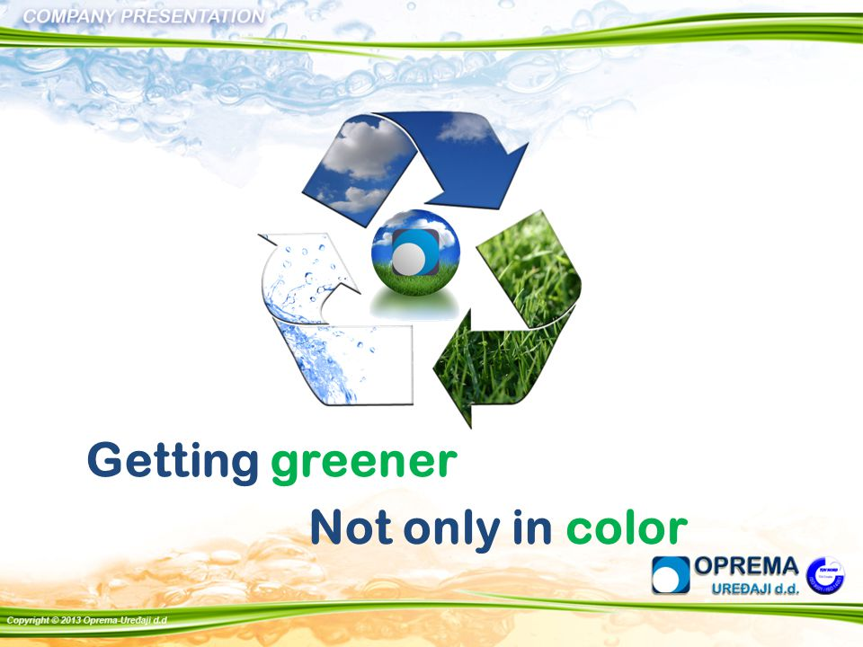 Getting greener Not only in color