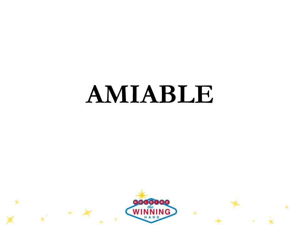 AMIABLE