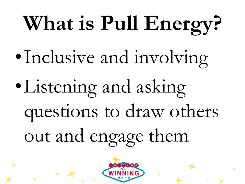 What is Pull Energy.