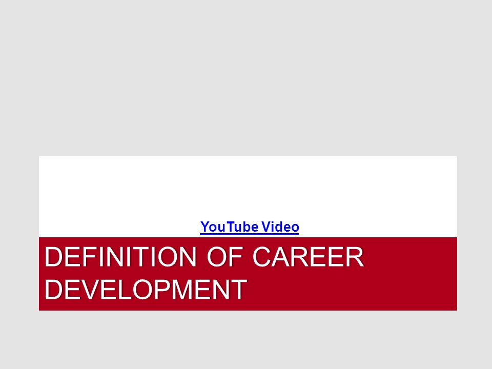 DEFINITION OF CAREER DEVELOPMENT YouTube Video