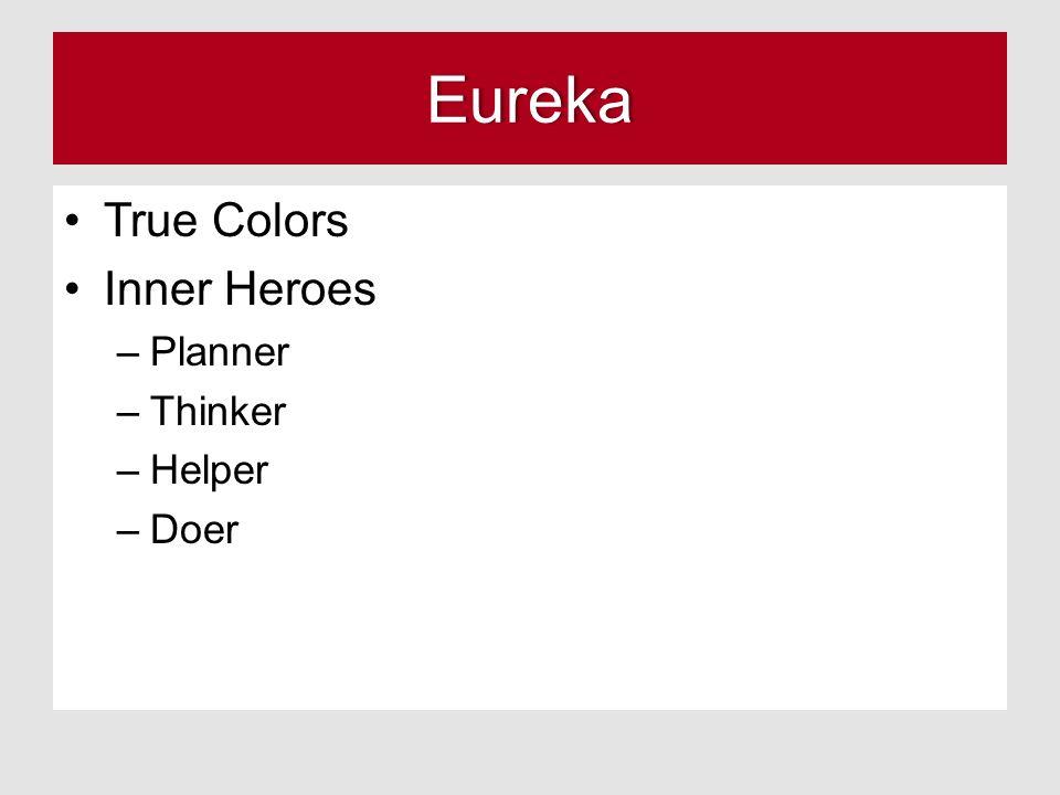 Eureka True Colors Inner Heroes –Planner –Thinker –Helper –Doer