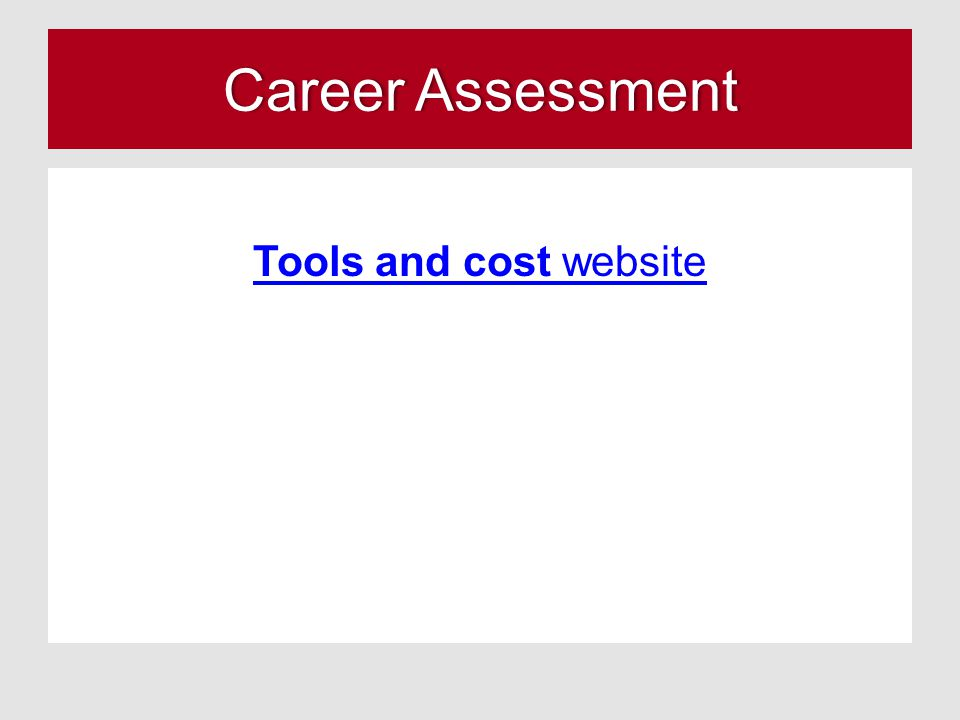 Career AssessmentCareer Assessment Tools and cost website