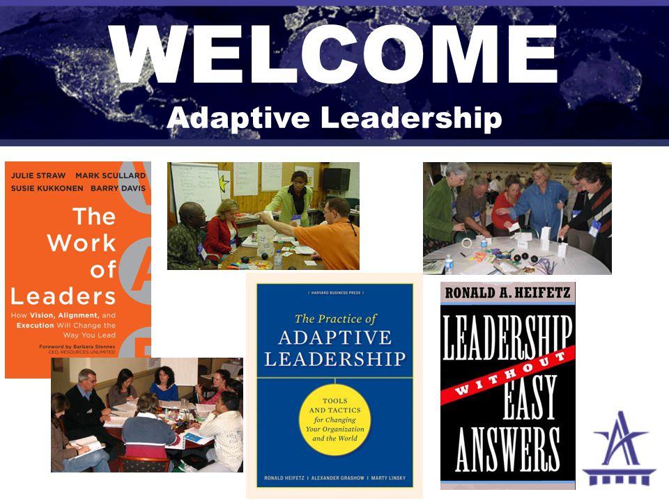 WELCOME Adaptive Leadership