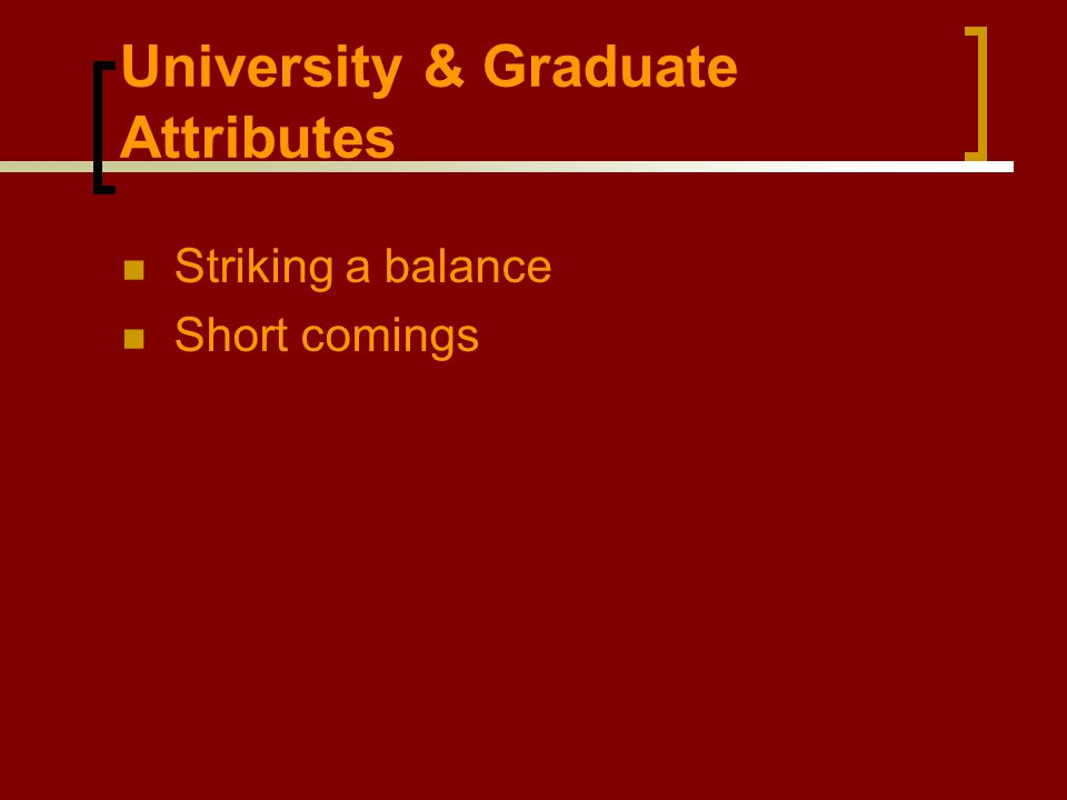 Striking a balance Short comings