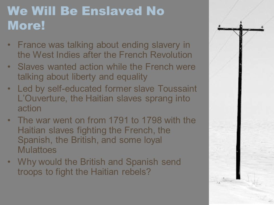 We Will Be Enslaved No More.