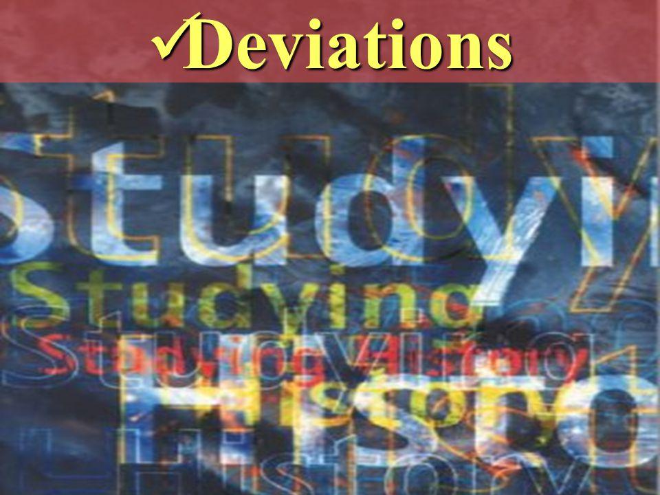 Deviations Deviations