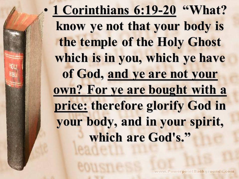 1 Corinthians 6:19-20 What.