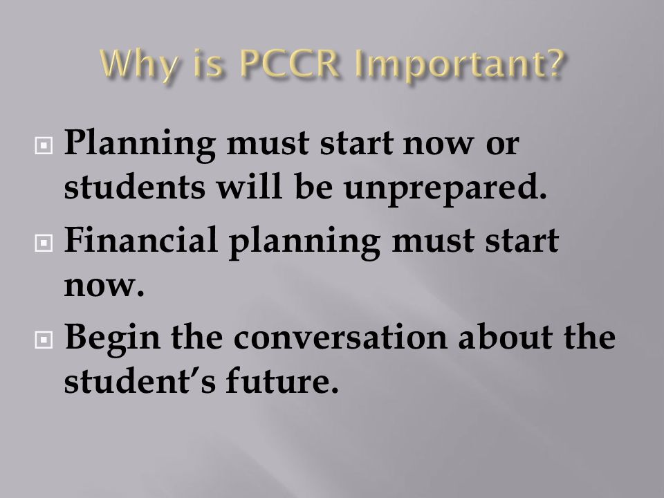  Planning must start now or students will be unprepared.