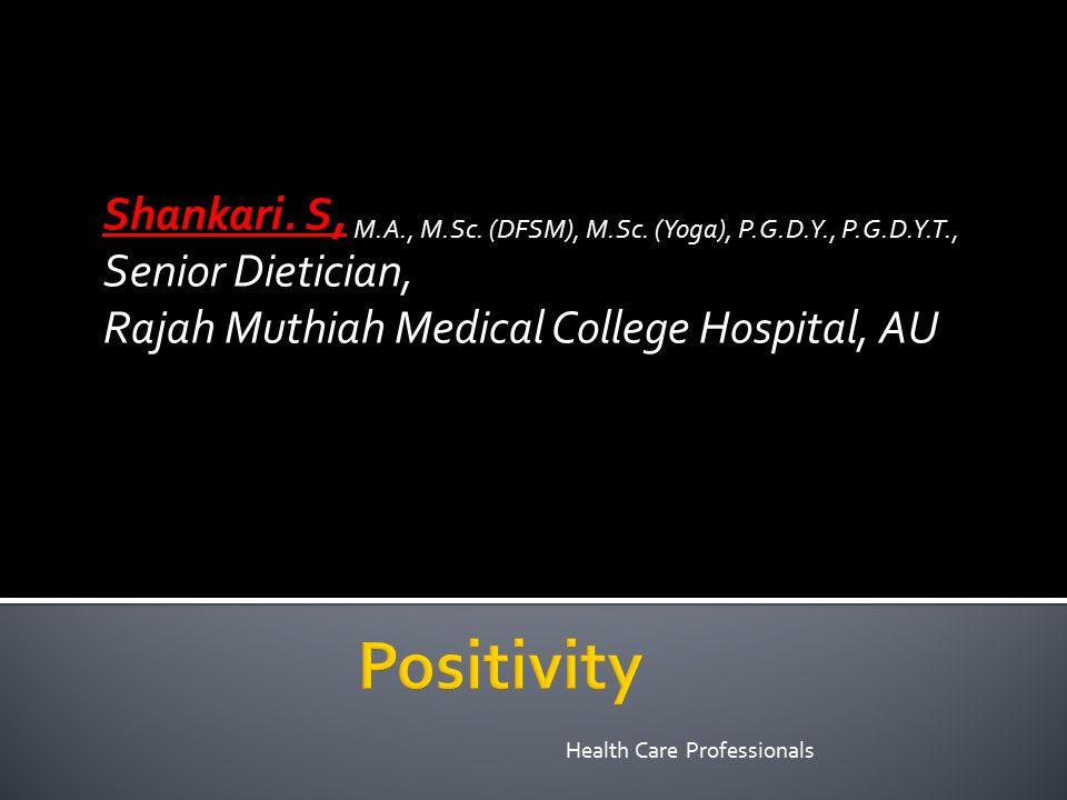 Health Care Professionals Shankari. S, M.A., M.Sc.