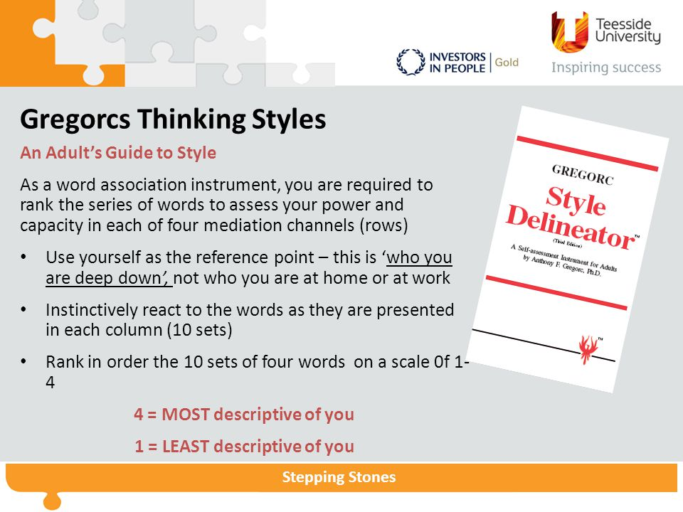 Stepping Stones Gregorcs Thinking Styles An Adult's Guide to Style As a word association instrument, you are required to rank the series of words to a