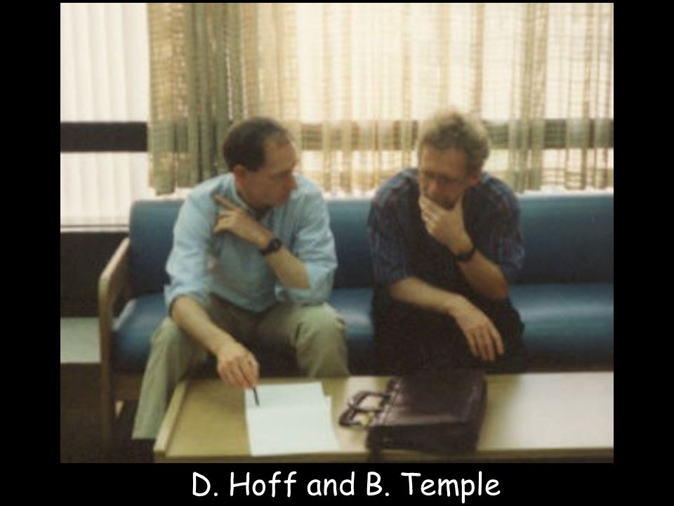 D. Hoff and B. Temple