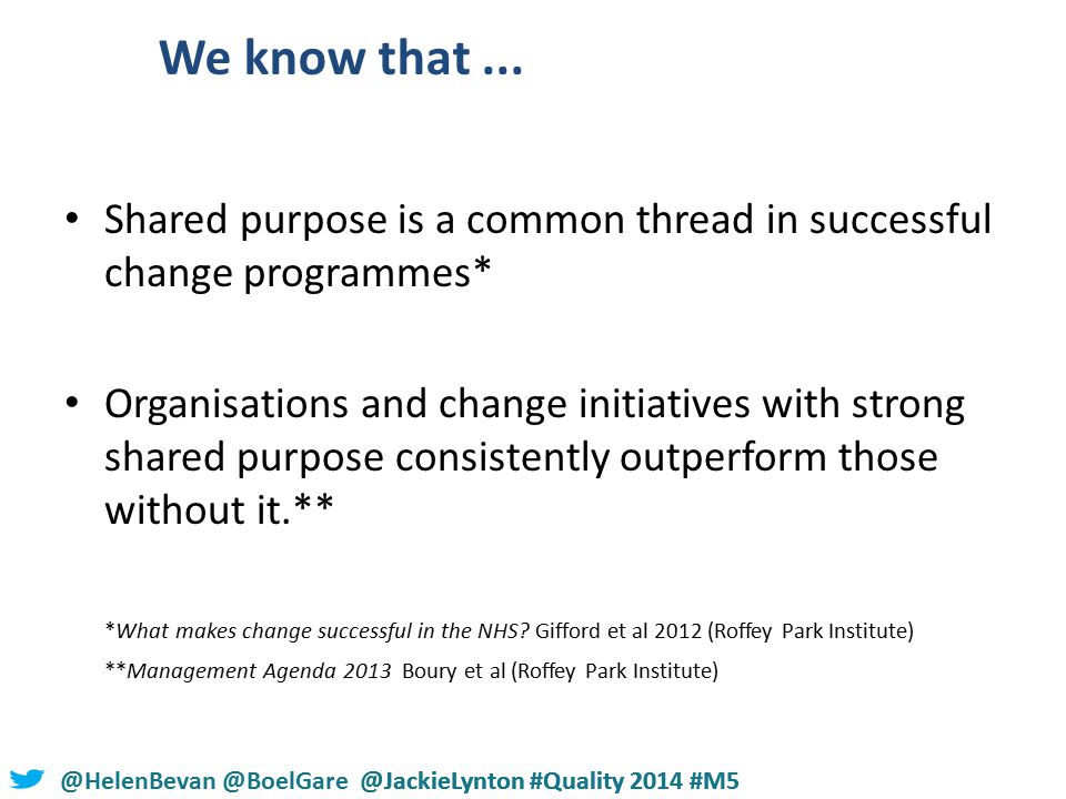 @HelenBevan @BoelGare @JackieLynton #Quality 2014 #M5 We know that...