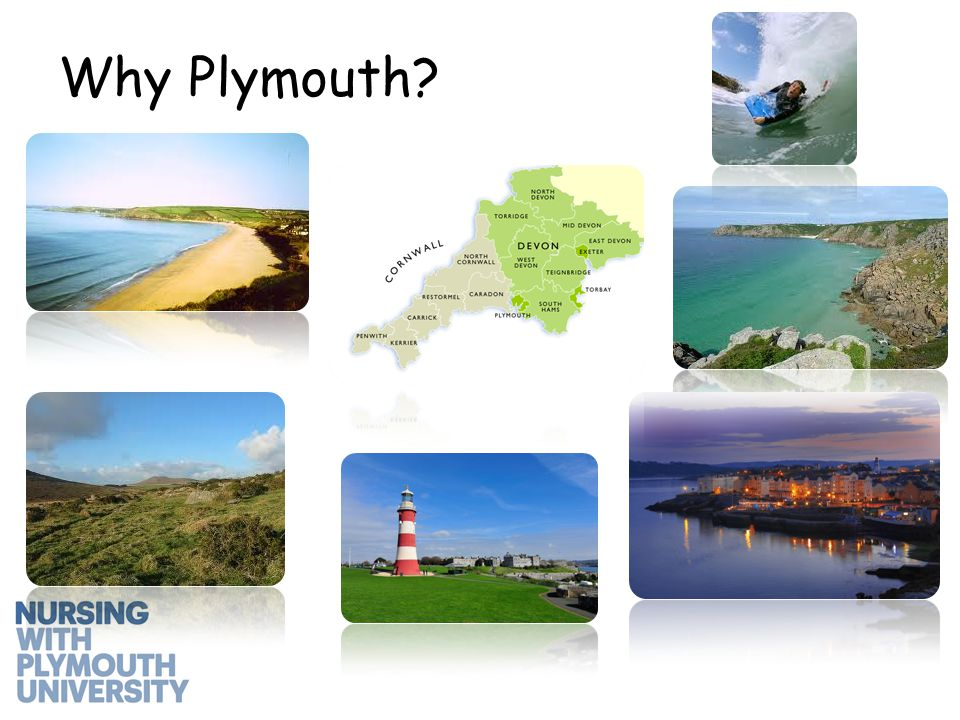Why Plymouth University.