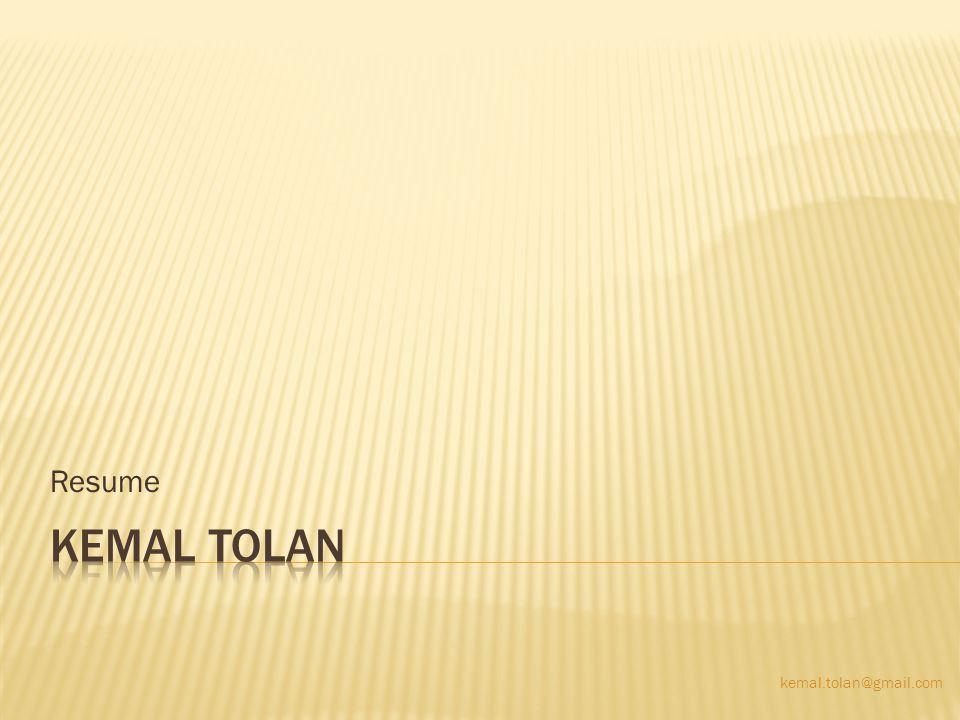Resume kemal.tolan@gmail.com