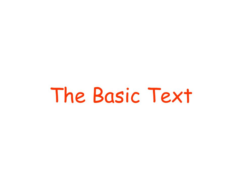 The Basic Text